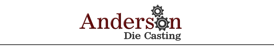 anderson diecasting professional diecasting